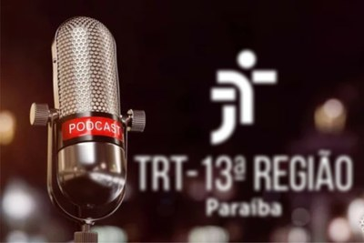 Além da Paraíba, o TRT-13 já tem ouvintes do PodCast nos estados do CE, RN, PE, PA, SC, GO, DF, MS e RS