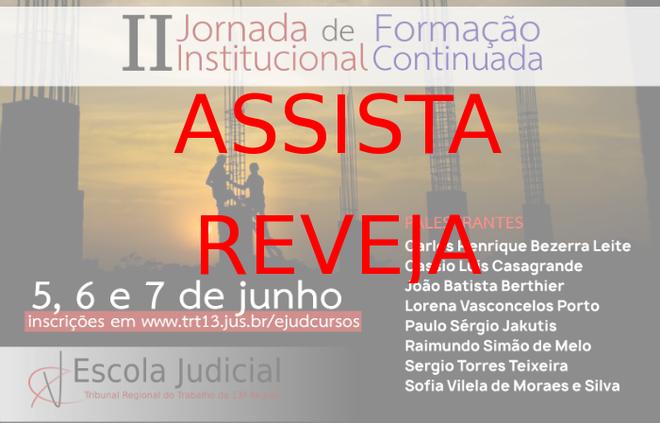 Íntegra: II Jornada Institucional de Formação Continuada