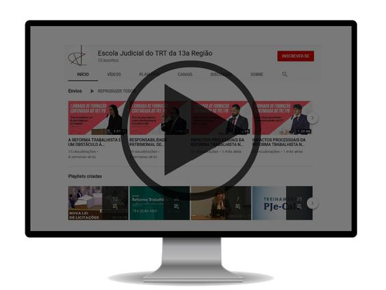 Conheça e inscreva-se no Canal Youtube da Ejud13